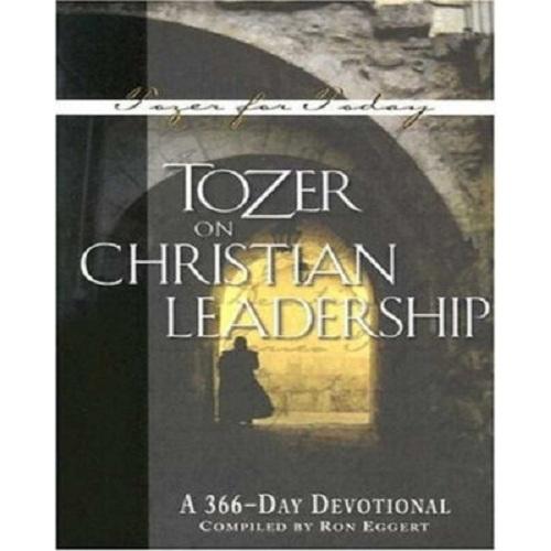 Tozer on Leadership