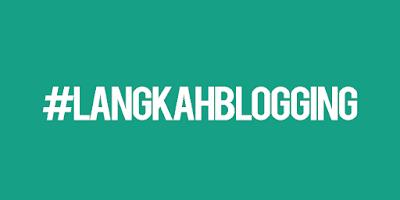 langkah blogging