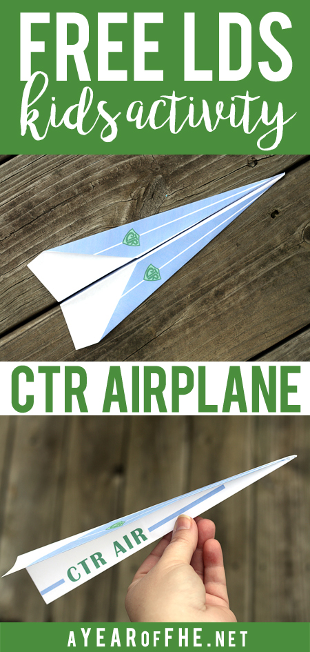 A Year of FHE // Check out this totally cute and easy activity for kids! Print and fold a CTR Airplane! This can be used for a fun FHE activity or when teaching kids about the life of Deiter F. Uchtdorf. #lds #familyhomeevening #craft #uchtdorf
