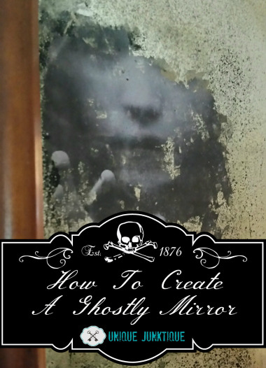 Unique Junktique-Spooky DIY Halloween Mirror-Treasure Hunt Thursday- From My Front Porch To Yours