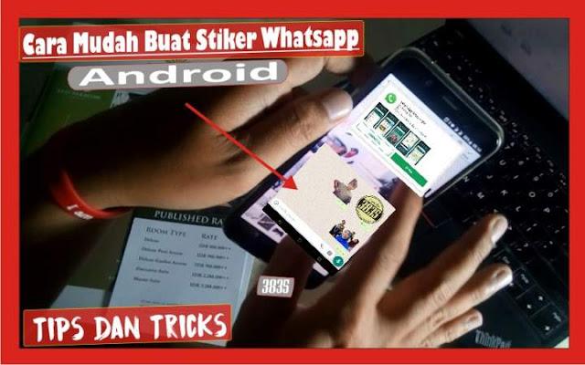 Cara Buat Stiker Whatsapp Pakai Foto Sendiri