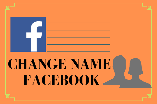 Changing Name On Facebook