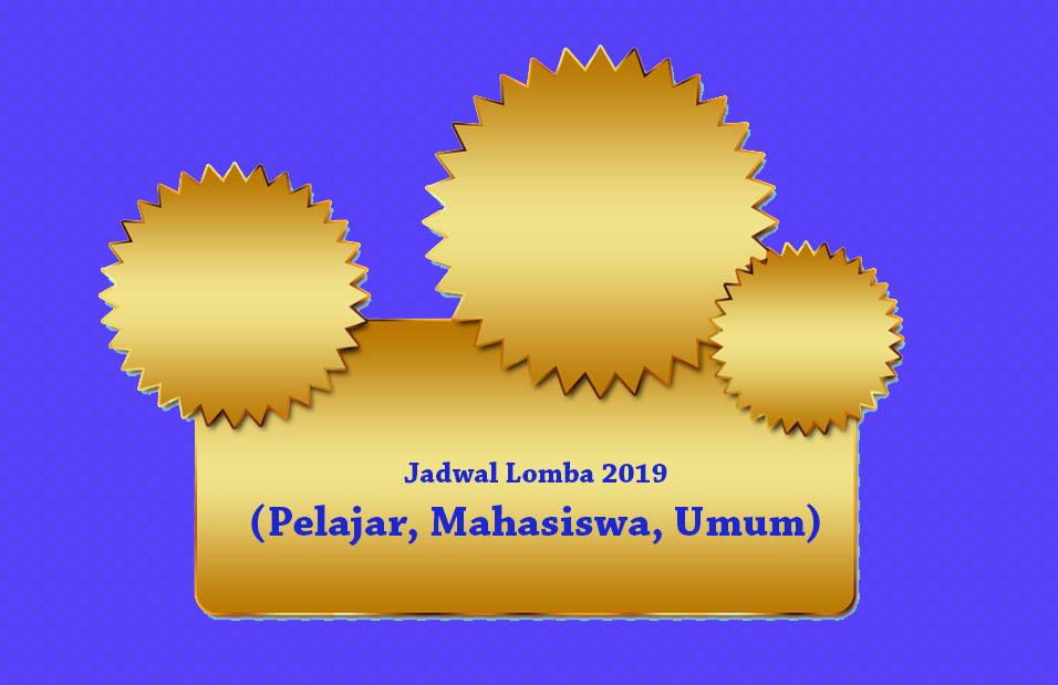 Jadwal Lomba 2019 (Pelajar, Mahasiswa, Umum) Update Rutin
