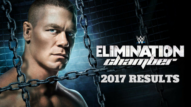 WWE Elimination Chamber 2017 Results