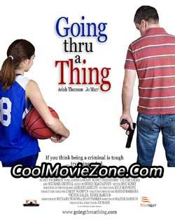 Going Thru a Thing (2011)