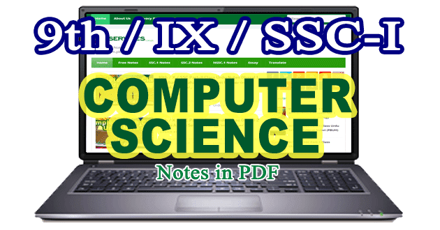9th Class Computer Science (Notes)