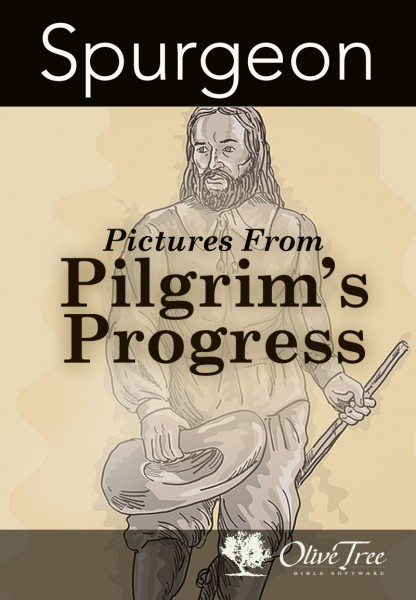 Charles Spurgeon-Pictures From Pilgrim's Progress-