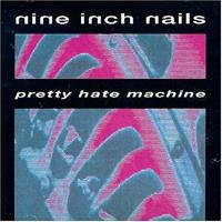 [1989] - Pretty Hate Machine