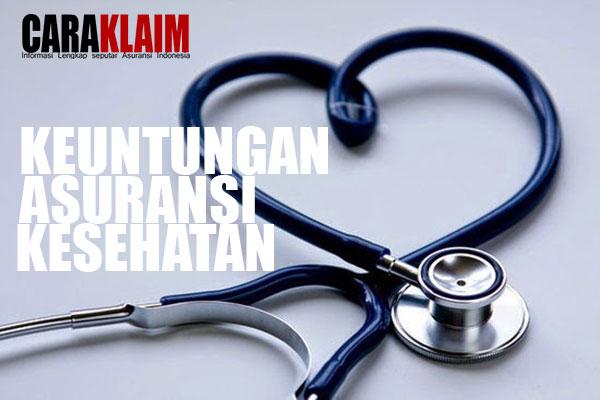 Keuntungan yang Bisa Didapatkan dari Asuransi Kesehatan