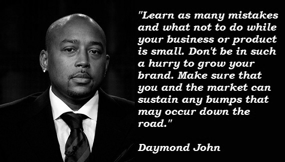 Daymond John motivational business quotes shark tank quote fubu entrepreneur startup inspiration invest sales success