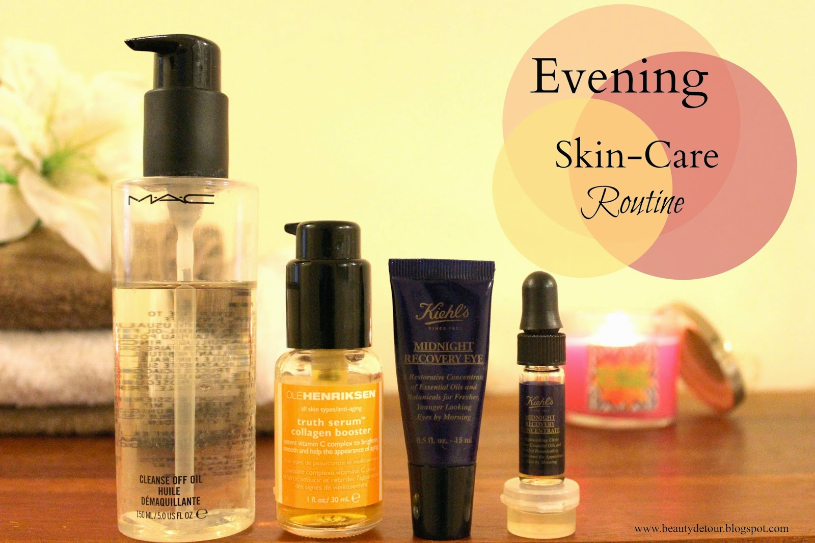 Evening : Skin Care Routine