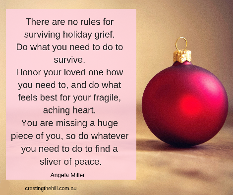 There are no rules for surviving holiday grief - Angela Miller