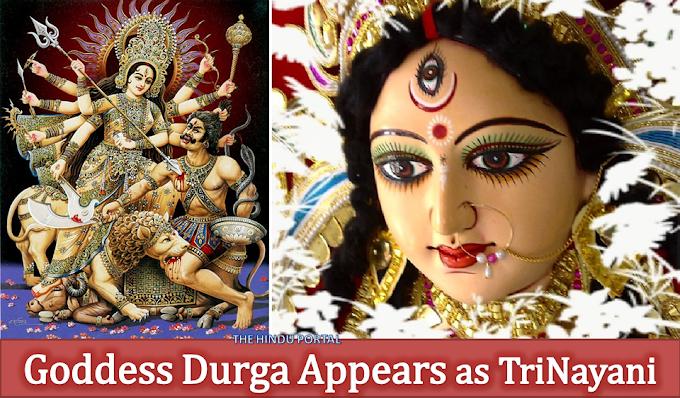 Why Goddess Durga Appears as TriNayani (3 Eyes) ?