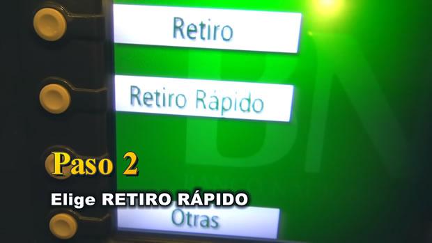PASO 2: Selecciona RETIRO RÁPIDO.