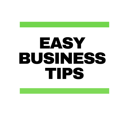 Easy Business Tips