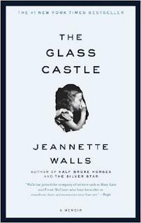 The Glass Castle:  A Memoir - Book Review