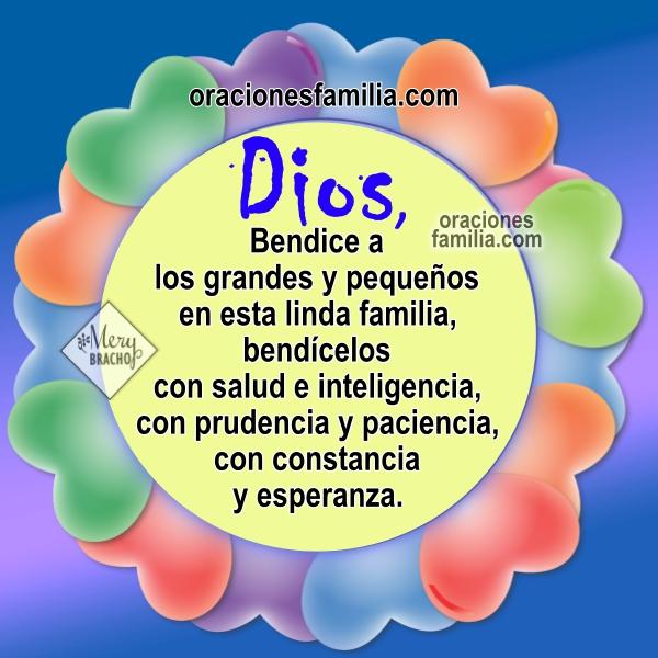 Oración bonita por la familia en este buen día, frases para mi familia, oraciones cortas por mis hijos, familia, hogar, casa.  Oracion por Mery Bracho.