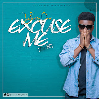 Yeezy Doe - Excuse Me (The EP)