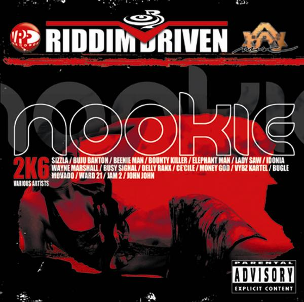 Nookie riddim (2006)