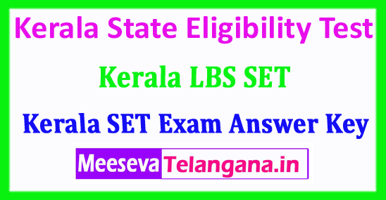 Kerala SET Answer Key 2018 Kerala State Eligibility Test SET 2018 Answer Key Download