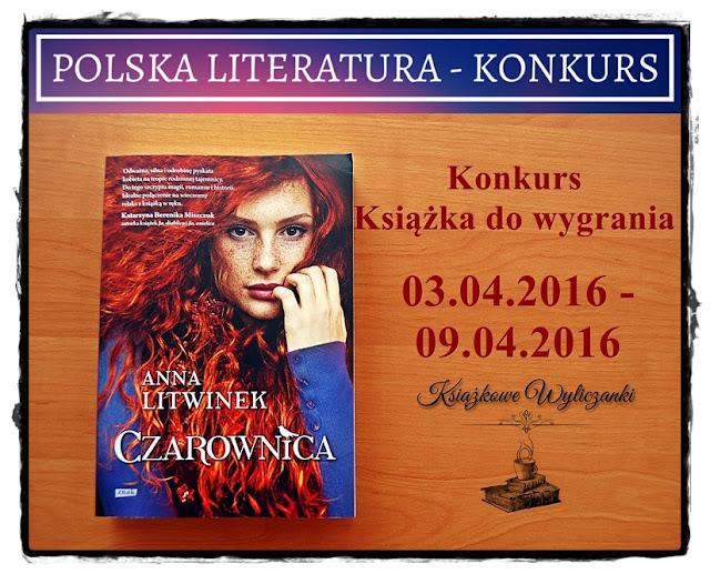 "KONKURS ""Czarownica"" Anna Litwinek"