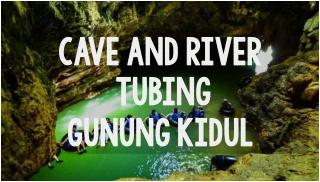 cave and river tubing gunung kidul