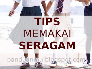 tips memakai seragam