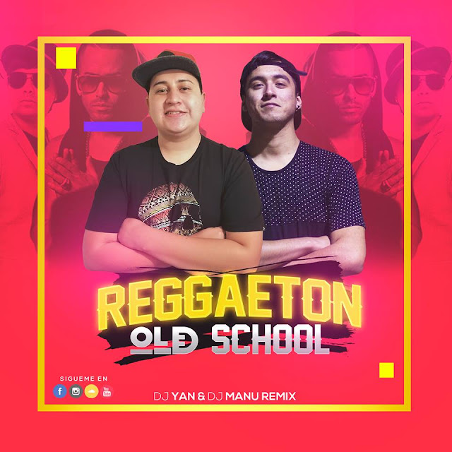 Reggaeton Old School