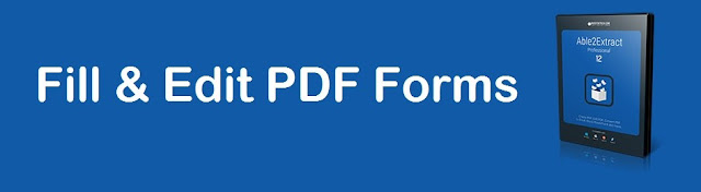 How to Fill and Edit PDF Forms with Able2Extract Pro 12 [Sneak Preview]