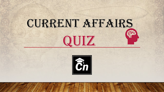 current affairs quiz march 21-31, bank exam quiz, government exam quiz, Careerneeti, SSC, SBI, LIC, RRB, IBPS