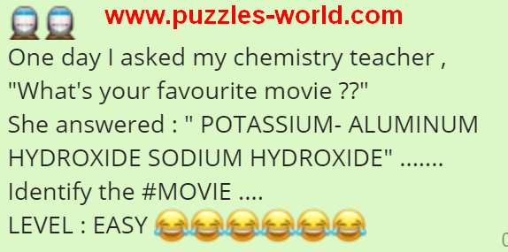 POTASSIUM-ALUMINUM HYDROXIDE SODIUM HYDROXIDE : Identify the Movie