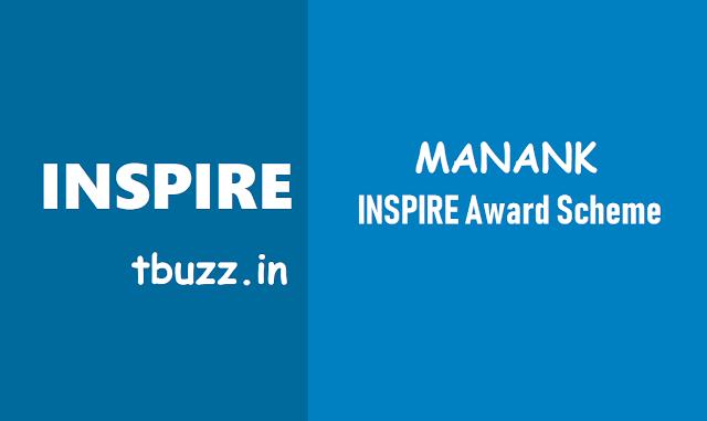 ఇన్స్పైర్ అవార్డ్ మనక్ 2018,manak inspire award scheme,inspire science exhibitions project competitions,inspire manak scholarships