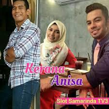 Tonton dan Sinopsis Drama Kerana Anisa TV3