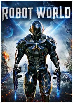 Baixar Robot World Dublado Grátis