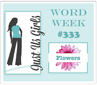 http://justusgirlschallenge.blogspot.com/2016/03/just-us-girls-333-word-week.html