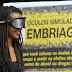 Óculos que simulam estado de embriaguez são novidade no Vila Segura