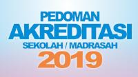 Inilah Pedoman Akreditasi Sekolah/Madrasah Tahun 2019