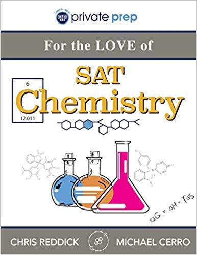SAT Chemistry Subject Test: The Best Prep Books ~ Perfect Scorer