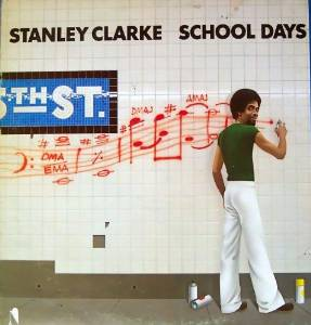 Stanley Clarke - School Days (1976)