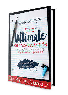 They Ultimate Silhouette Guide, Silhouette Cameo, Silhouette Studio, Silhouette tutorial