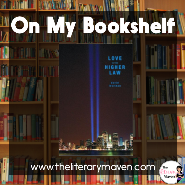 On My Bookshelf Love Is The Higher Law By David Levithan The