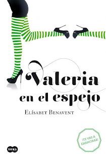 Portada del libro Valeria en el espejo de elísabet Benavent