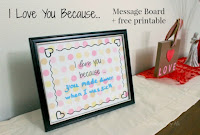 I Love You Because....Message Board and Printable