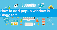 How to add popup window into Blogger without slowdawn your blog speed?