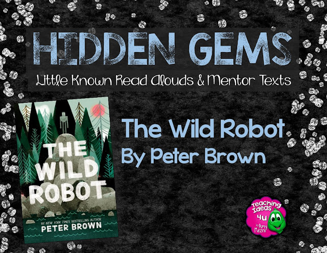 Read the Wild Robot with your students in grades 3-5. This is a wonderful mentor text for teaching theme. In addition, teachers can easily integrate science and language arts with this sweet book.