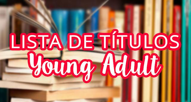 Lista de títulos Young Adult