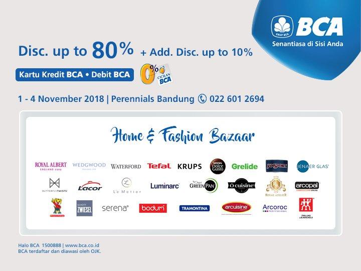 Bank BCA - Promo Diskon 10% di Home & Fashhion Bazaar Perennials Bandung (s.d 4 Nov 2018)