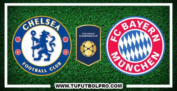 Ver Chelsea vs Bayern Munich EN VIVO Por Internet Hoy 25 de Julio 2017