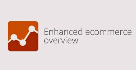Google 正式發表 Enhanced Ecommerce 網站分析工具