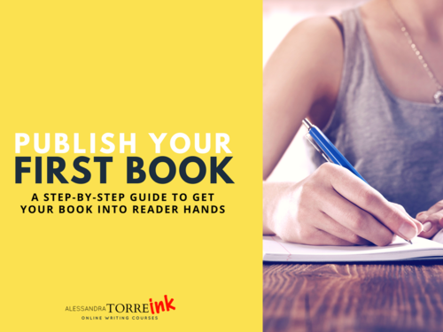How to Publish Your Novel By Alessandra Torre Ink